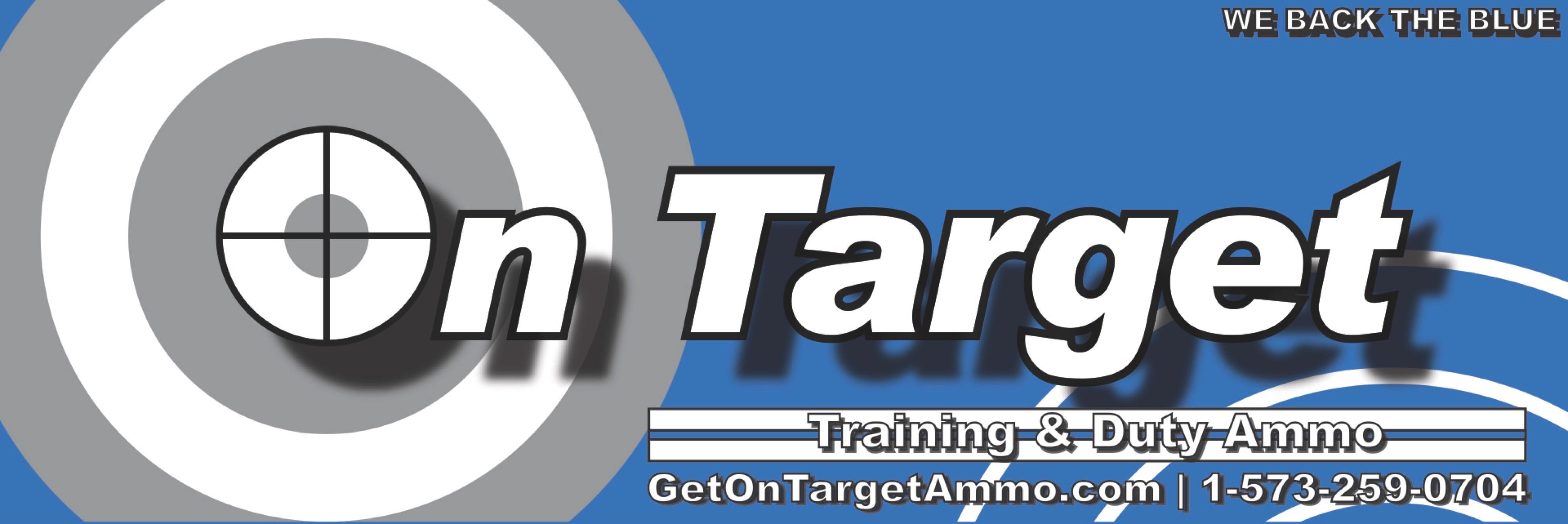 On Target Ammo for Law Enforcement, On Target Ammunition,